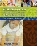 Kindergarten Curriculum and Teacher's Guide for Islamic Schools, Nakhat Ahmad, 1489529403