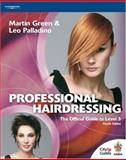 Professional Hairdressing : Official Guide to Level 3, Martin Green, Leo Palladino, 1861529406
