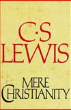 Mere Christianity, C.S. Lewis, 0020869401