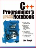 C++ Programmer's Notebook : An Illustrated Quick Reference, Keogh, Jim, 0135259401