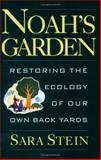 Noah's Garden, Sara B. Stein, 0395709407