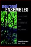 Neuronal Ensembles : Strategies for Recording and Decoding, , 047117940X