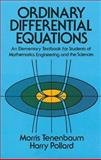Ordinary Differential Equations, Tenenbaum, Morris and Pollard, Harry, 0486649407