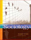 Sociology : Internet Edition, Stark, Rodney, 0534609406