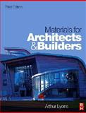 Materials for Architects and Builders, Lyons, Arthur, 0750669403