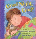 Good Night, God!, Kathleen Long Bostrom, 0824919408