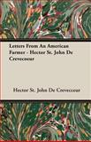 Letters from an American Farmer - Hector St John de Crevecoeur, Hector St. John De Crevecceur, 140672940X
