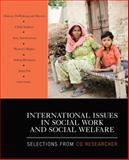 International Issues in Social Work and Social Welfare : Selections from CQ Researcher, Researcher, C. Q., 1412979404
