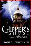 The Gipper's Ghost, Robert Quakenbush, 1500609404