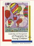 Leadership and Management of Programs for Young Children, Shoemaker, Cynthia C. Jones, 0130129402