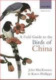 A Field Guide to the Birds of China - Ornithology 9780198549406