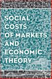 Social Costs of Markets and Economic Theory, Lee, 1118869400