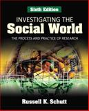 Investigating the Social World : The Process and Practice of Research, , 1412969409