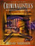 Criminalistics : An Introduction to Forensic Science, Saferstein, Richard, 0135929407