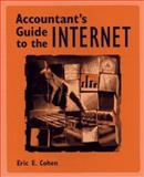 Accountant's Guide to the Internet, Eric E. Cohen, 0471159409