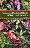 Common Medicinal Plants of Portland, Jamaica, , 0972959408