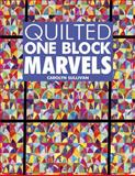 Quilted One Block Marvels, Carolyn Sullivan, 1574329405
