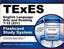 TExES English Language Arts and Reading 7-12 (231) Flashcard Study System : TExES Test Practice Questions and Review for the Texas Examinations of Educator Standards, TExES Exam Secrets Test Prep Team, 162733940X
