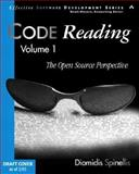 Code Reading Vol. 1 : The Open Source Perspective, Spinellis, Diomidis, 0201799405