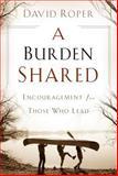 A Burden Shared, David Roper, 0929239407