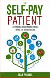 The Self-Pay Patient, Sean Parnell, 0991209400