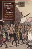Informal Justice in England and Wales, 1760-1914 : The Courts of Popular Opinions, Banks, Stephen, 1843839407