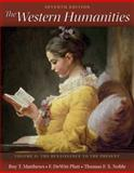 The Western Humanities Volume 2, Matthews, Roy and Platt, Dewitt, 0077429400