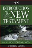 An Introduction to the New Testament 0th Edition