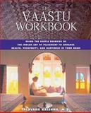 The Vaastu Workbook, Talavane Krishna, 0892819405