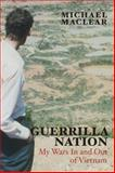 Guerrilla Nation, Michael Maclear, 1459709403