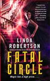 Fatal Circle, Linda Robertson, 1476779406