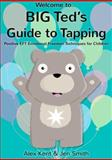 Big Ted's Guide to Tapping, Alex Kent, 1908269405
