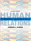Human Relations : Interpersonal Job-Oriented Skills, DuBrin, Andrew J., 0135109418