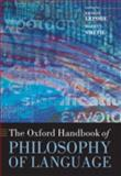 The Oxford Handbook of Philosophy of Language, , 0199259410