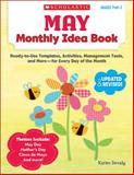 May Monthly Idea Book, Karen Sevaly, 0545379415