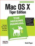 Mac OS X : The Missing Manual, Pogue, David, 0596009410