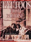 Tattoos from Paradise, Mark Blackburn, 0764309412