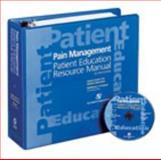 Pain Management Patient Education Resource Manual, ACPE Staff and Karapas, Eleftheria T. , 0834219417
