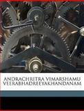 Andrachritra Vimarshamu Veerabhadreeyakhandanam, Vellala Sadashivasastri, 1149279419