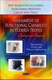 Assessment of Functional Capability in Elderly People : Development Proposals, Perez, Carlos Ayan and Carral, Jose Maria Cancela, 1617619418