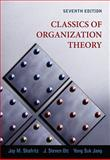 Classics of Organization Theory, Shafritz, Jay M. and Ott, J. Steven, 0495569410