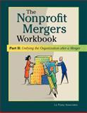 The Nonprofit Mergers Workbook Part 2, David La Piana, 0940069415