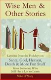 Wise Men and Other Stories, Mike O'Mary, 0982579411