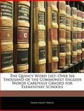 The Quincy Word List, Frank Edson Parlin, 1144529417