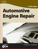 TechOne : Automotive Engine Repair, Dorries, Elisabeth H., 1401859410