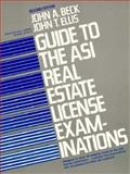 Guide to the ASI Real Estate License Examinations, Beck, John A. and Ellis, John T., 0133659410
