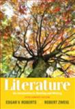 Literature : An Introduction to Reading and Writing, Compact Edition with NEW MyLiteratureLab, Roberts, Edgar V. and Zweig, Robert, 0321829417
