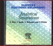 Elsevier's Electronic Bibliography : Analytical Separations, Deyl, Zdeneek and Janak, J., 0444829415