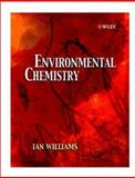 Environmental Chemistry : A Modular Approach, Williams, Ian, 0471489417