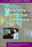 Interacting with Virtual Environments, , 0471939412